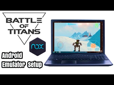 [B.o.T] Battle Of Titans Android PC Emulator Tutorial And Key Mapping - NOX 6 Emulator