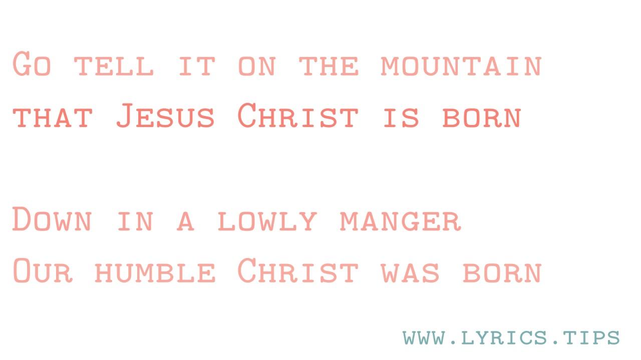 Go Tell It On The Mountain, with Lyrics - YouTube