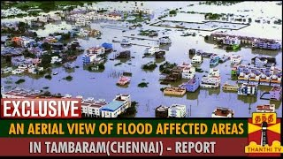 Exclusive Report : An Aerial View Of Flood Affected Areas in Tambaram (Chennai) spl tamil video hot news 17-11-2015