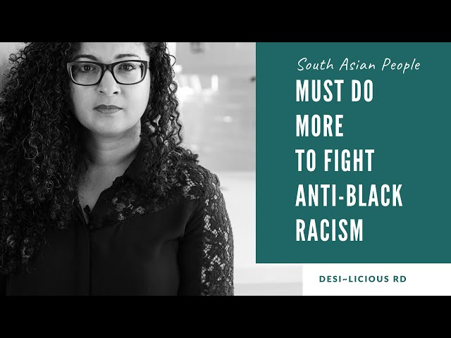 South Asian People MUST Do More to Fight Anti-Black Racism