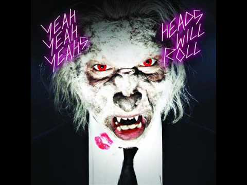 Yeah Yeah Yeahs - Heads Will Roll [A-Trak Club Mix]