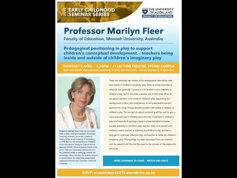 Prof Marilyn Fleer (Australia): Pedagogical Positioning in Play