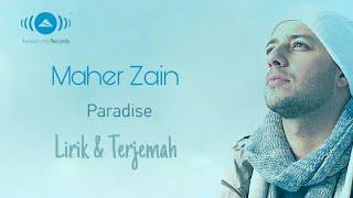 Maher Zain - Paradise (Surga) | ماهر زين - جنّة | Lirik + Terjemah Indonesia