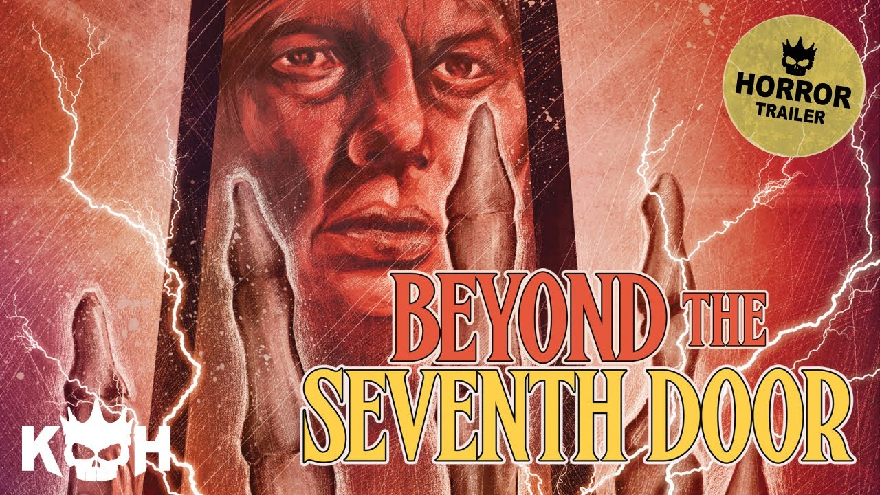 Beyond The 7th Door | Movie Trailer