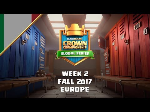 [IT] Clash Royale: Crown Championship EU Top 10 - Settimana Due| La Stagione Autunnale 2017