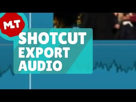 Shotcut 🔴 Export Audio Tutorial