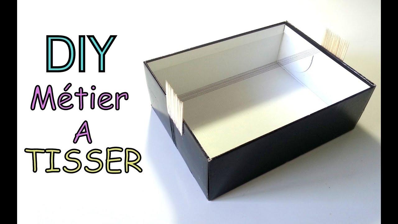 Diy fabriquer un m tier tisser youtube - Fabriquer une boite a bijoux avec une boite a chaussure ...
