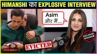 Himanshi Khurana EVICTED, Talks About Paras, Shehnaaz, Mahira's Torture | EVICTION Interview