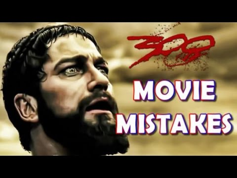 Biggest 300 Movie MISTAKES - Movie MISTAKES, Goof, Facts ...