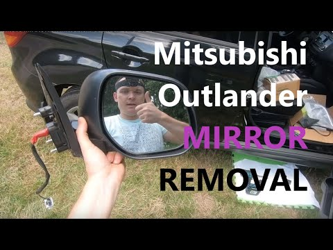 How to Remove MIRROR on Mitsubishi Outlander 2010 2020