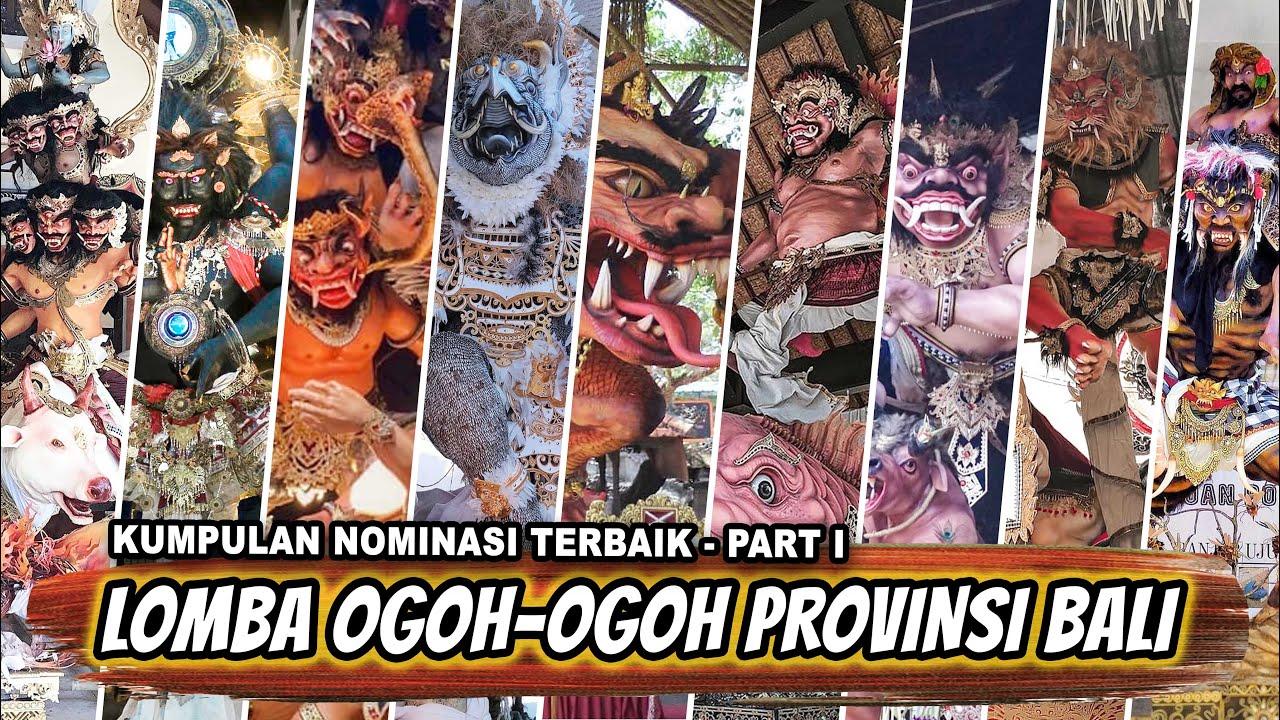 LOMBA OGOH OGOH PROVINSI BALI 2020 - Kumpulan Terbaik Part I