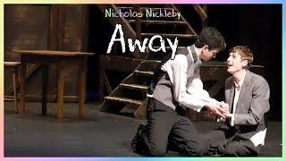 Video Nicholas Nickleby - Away (Performed by Chesterfield Operatic Society) download MP3, 3GP, MP4, WEBM, AVI, FLV Januari 2018