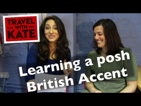 How to Speak with a British Accent (VIDEO) | HuffPost Life