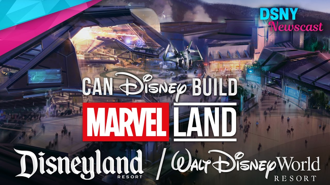 Can Disney Build Marvel Themed Lands At Disneyland Walt Disney