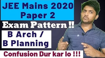 Jee Mains 2020 Paper 2 Exam Pattern (B Planning and B Arch Paper)
