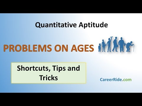 Problems on Ages - Shortcuts & Tricks for Placement Tests, Job Interviews & Exams
