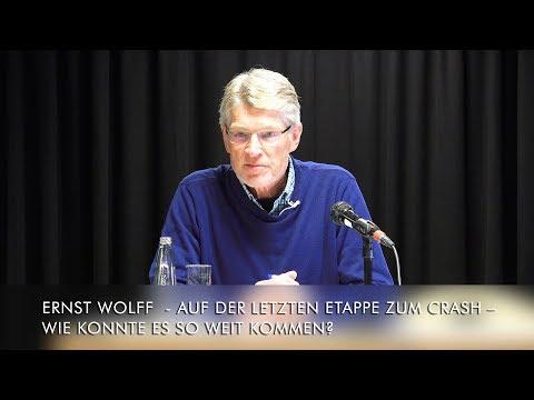 Ernst Wolff: Auf der letzten Etappe zum Crash – Wie konnte es so weit kommen? 27. Mai 2019