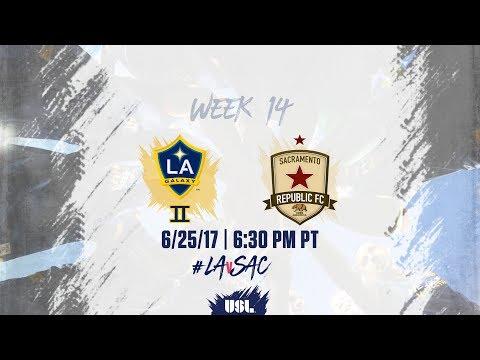 USL LIVE - LA Galaxy II vs Sacramento Republic FC 6/25/17