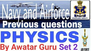 Physics For Airforce & Navy MCQ Form. ● MODEL SET 2 ●