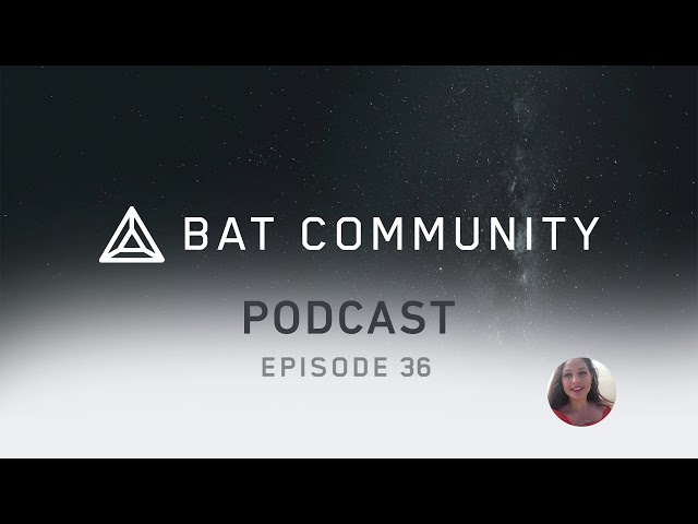 Ep. 36: New BAT/Brave Merch Store, 13.5M users & 4.3M daily, Khan Academy & No Kid Hungry verified!