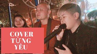 Từng Yêu - cover Cu Thóc hit cùng danh hài Xuân Nghĩa tại quán nhậu