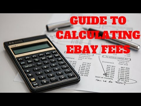 Guide to Calculating Ebay Fees