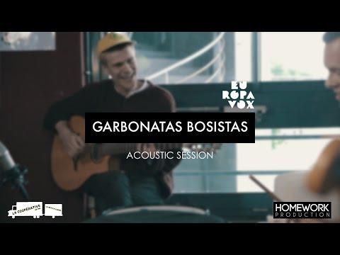 ACOUSTIC SESSIONS : GARBANOTAS BOSISTAS / EUROPAVOX 2016 - Clermont FD