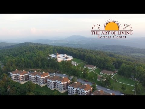 The Art of Living Retreat Center, to Your Health & Happiness!
