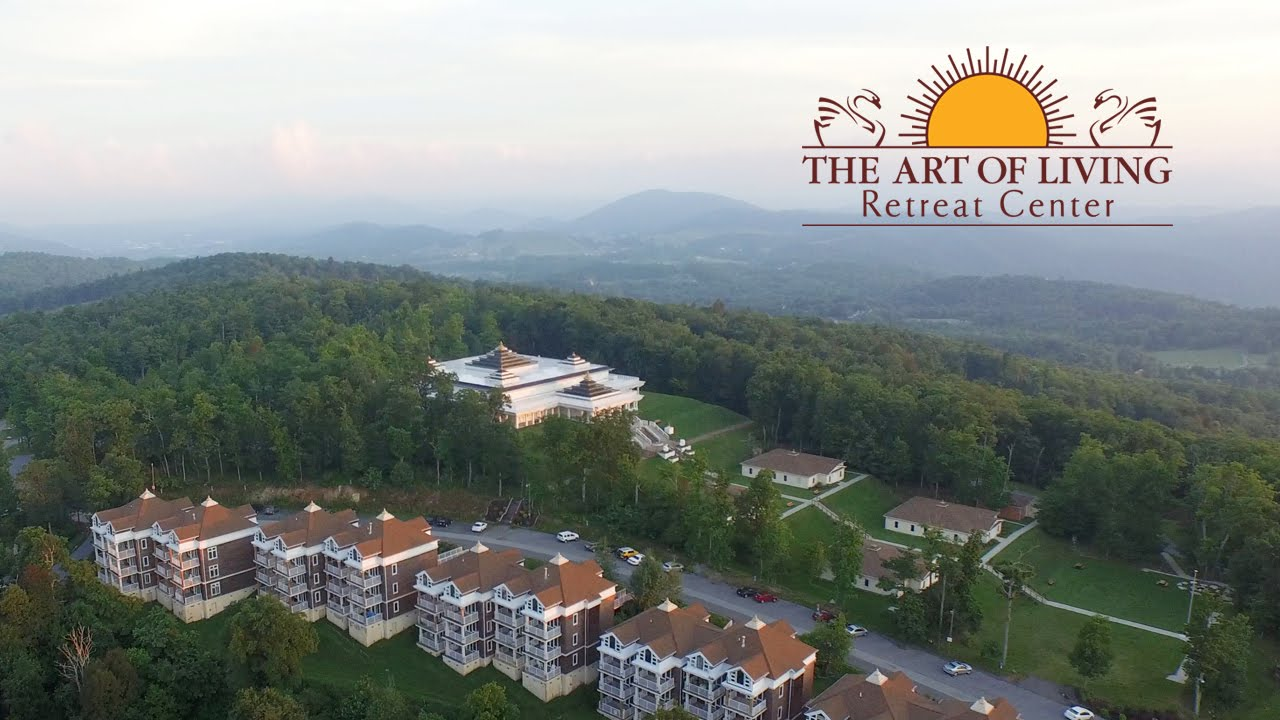 The Art of Living Retreat Center, to Your Health ...