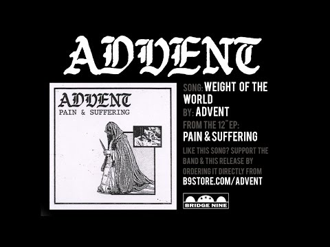 """Advent - """"Weight Of The World"""" (Official Audio)"""