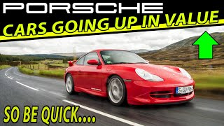 7 Porsche cars going UP in value $$👆££ - Great Porsche Price Bargain News Porsche UK