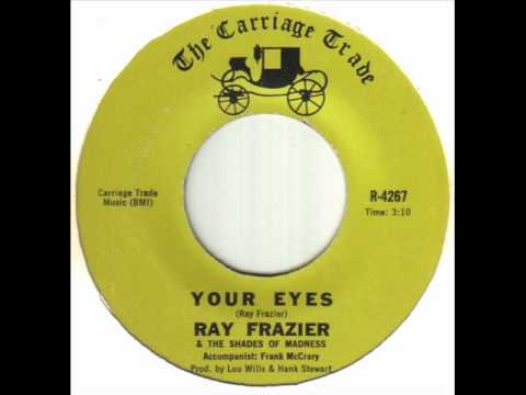 Ray Frazier - Your Eyes.wmv
