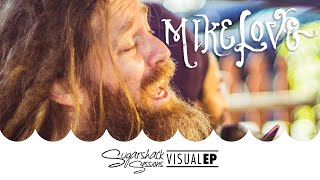 Download lagu Mike Love - Visual EP (Live Acoustic)  | Sugarshack Sessions
