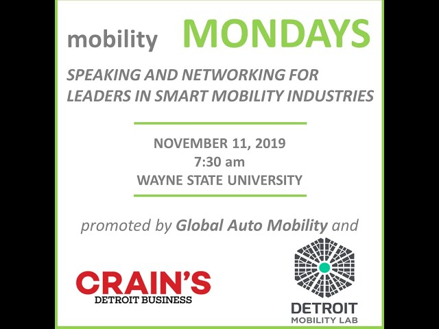 Mobility Monday New Event Produced By Global Auto Mobility