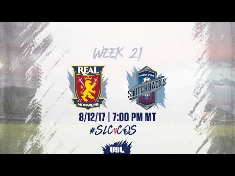 USL LIVE - Real Monarchs SLC vs Colorado Springs Switchbacks FC 8/12/17