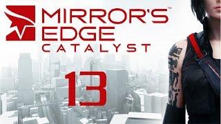Mirror's Edge Catalyst - Прохождение игры на русском [#13]