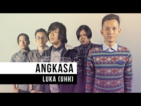 "Angkasa - ""Luka (Uhh)"" (Official Video)"