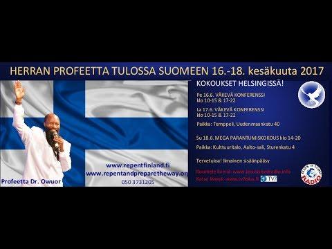 PROFEETTA DR. OWUOR SUOMESSA 16.6.2017 KONFERENSSI (OSA1)
