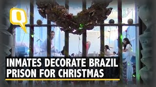 Inmates Decorate Brazil's Hungria Nelson Prison For Christmas | The Quint