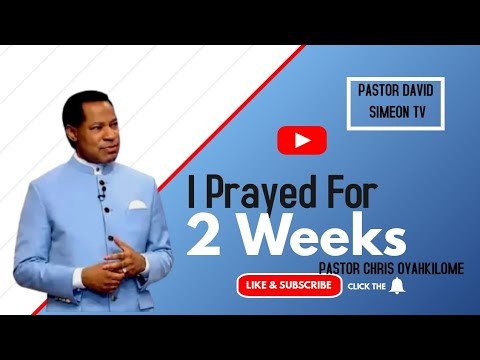 Download I PRAYED AND FASTED FOR 2 WEEKS (A MUST WATCH 😳) - PASTOR CHRIS OYAKILOMHE