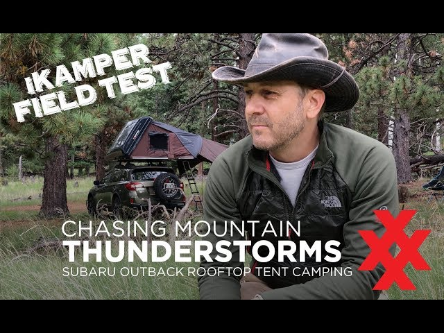 Chasing Thunderstorms, iKamper Rooftop Tent Field Test by 4XPEDITION