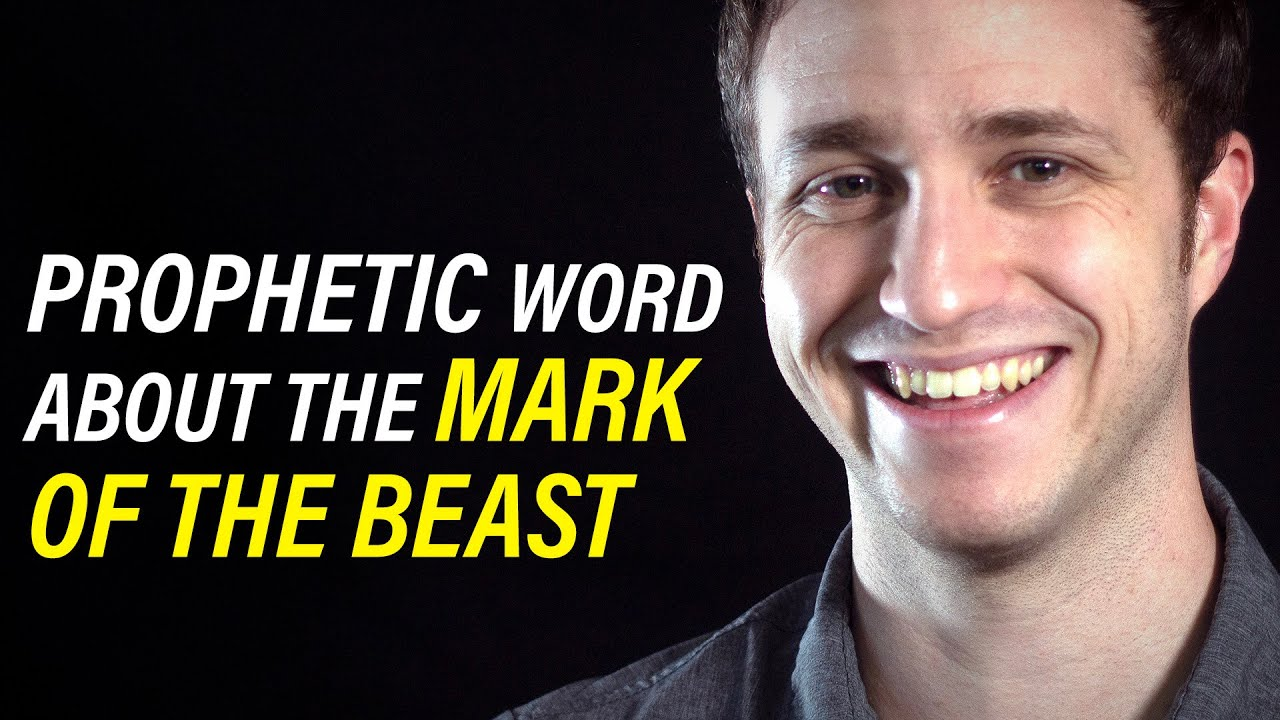 Prophetic Word About the Mark of the Beast