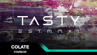 Colate  - Starbow [Tasty Release]