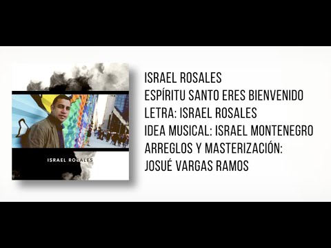 Espíritu Santo Eres Bienvenido (Videolyric/Radio Edit)