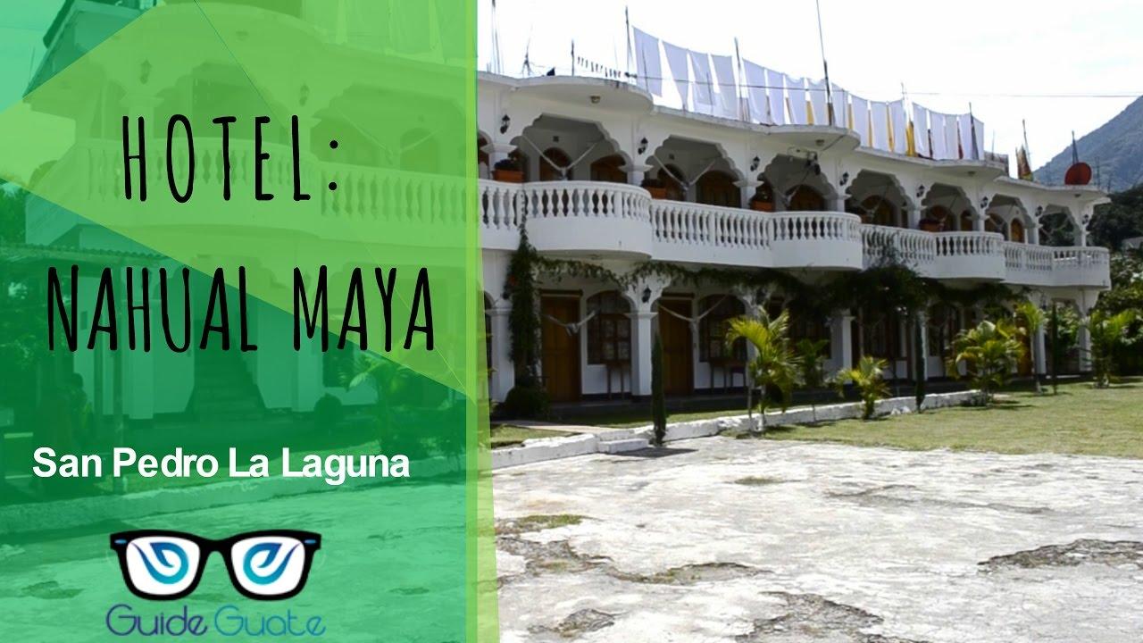 Hotel Nahual Maya San Pedro La Laguna Guide Guate