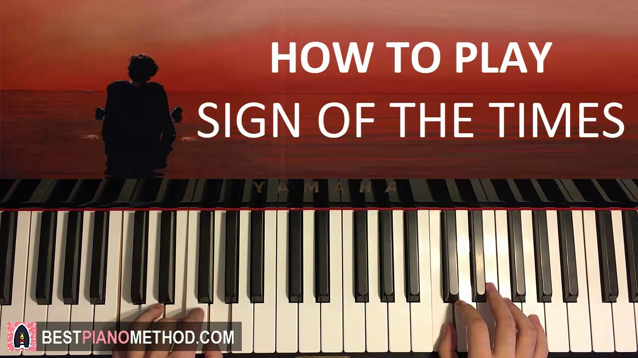 How to play harry styles sign of the times piano for The sign