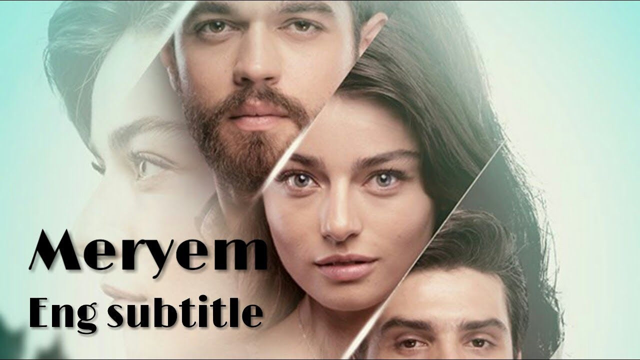 Meryem Episode 1 Part 1 (English sub)