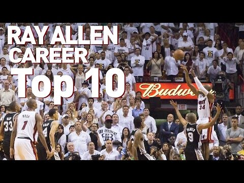 Ray Allen Top 10 Plays of Career - YouTube