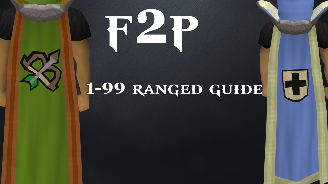 Runescape 3 - F2P 1-99 Ranged guide