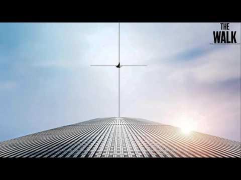 Soundtrack The Walk (Full Album OST) - Musique du film The Walk : Rêver plus haut